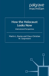 Cover How the Holocaust Looks Now