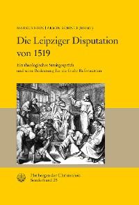 Cover Die Leipziger Disputation von 1519
