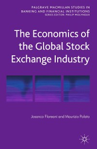 Cover The Economics of the Global Stock Exchange Industry