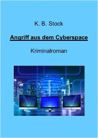 Cover Angriff aus dem Cyberspace