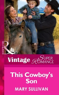 Cover This Cowboy's Son (Mills & Boon Vintage Superromance) (Home on the Ranch, Book 45)