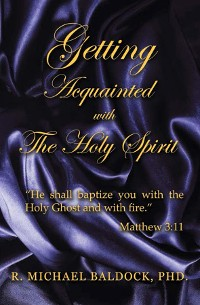 Cover GETTING ACQUAINTED WITH THE HOLY SPIRIT