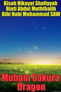 Cover Kisah Hikayat Shafiyyah Binti Abdul Muththalib Bibi Nabi Muhammad SAW