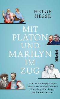 Cover Mit Platon und Marilyn im Zug