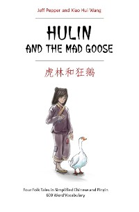 Cover Hulin and the Mad Goose