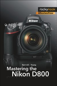 Cover Mastering the Nikon D800