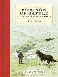 Cover Alfred Ollivant's Bob, Son of Battle