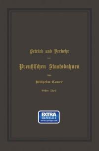 Cover Betrieb und Verkehr der Preuischen Staatsbahnen
