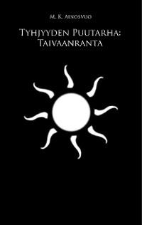 Cover Tyhjyyden Puutarha: Taivaanranta