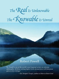 Cover The Real Is Unknowable, the Knowable Is Unreal