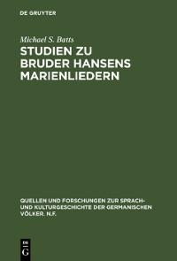 Cover Studien zu Bruder Hansens Marienliedern