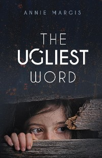 Cover The Ugliest Word