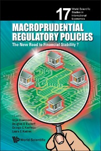 Cover Macroprudential Regulatory Policies: The New Road To Financial Stability?