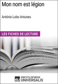 Cover Mon nom est légion d'António Lobo Antunes