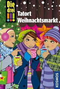 Cover Die drei !!!, Tatort Weihnachtsmarkt (drei Ausrufezeichen)