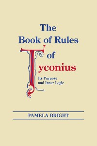 Cover Book of Rules of Tyconius, The