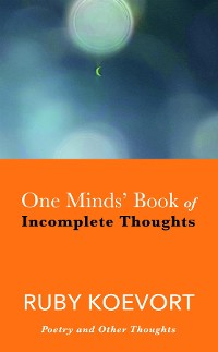 Cover One Minds' Book of Incomplete Thoughts