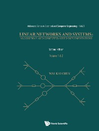Cover Linear Networks And Systems: Algorithms And Computer-aided Implementations (In 2 Volumes) (2nd Edition)