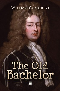Cover The Old Bachelor