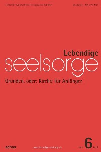 Cover Lebendige Seelsorge 6/2017