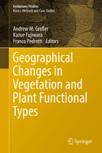 Cover Geographical Changes in Vegetation and Plant Functional Types