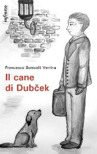Cover Il cane di Dubček