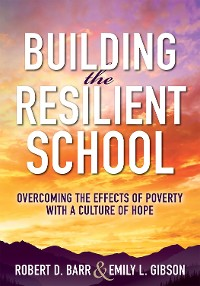 Cover Building the Resilient School