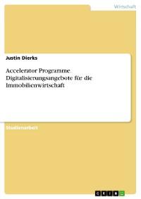 Cover Accelerator Programme. Digitalisierungsangebote für die Immobilienwirtschaft