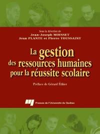 Cover La gestion des ressources humaines pour la réussite scolaire