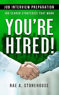 Cover You're Hired! Job Interview Preparation