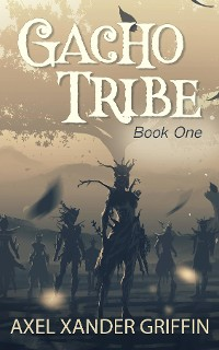 Cover Gacho Tribe Book One