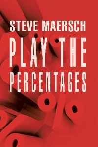 Cover Play the Percentages