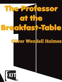 Cover The Professor at the Breakfast-Table