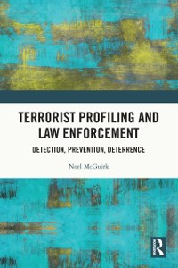 Cover Terrorist Profiling and Law Enforcement