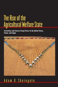 Cover The Rise of the Agricultural Welfare State