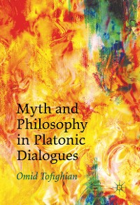 Cover Myth and Philosophy in Platonic Dialogues