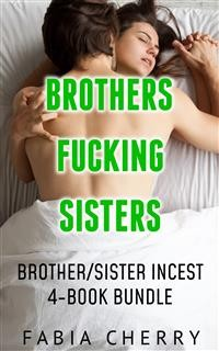 Cover Brothers Fucking Sisters: Brother/Sister Incest 4-Book Bundle