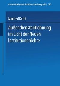 Cover Auendienstentlohnung im Licht der Neuen Institutionenlehre