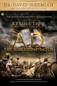 Cover A.D. The Bible Continues: The Revolution That Changed the World