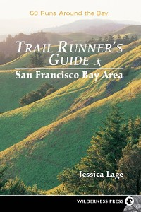 Cover Trail Runners Guide: San Francisco Bay Area