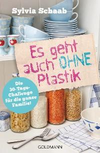 Cover Es geht auch ohne Plastik
