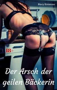 Cover Der Arsch der geilen Bäckerin