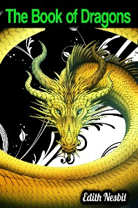 Cover The Book of Dragons - Edith Nesbit