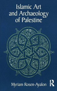 Cover Islamic Art and Archaeology in Palestine
