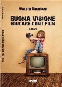 Cover Buona visione. Educare con i film
