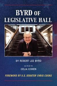 Cover Byrd of Legislative Hall