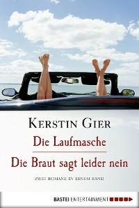 Cover Die Laufmasche/Die Braut sagt leider nein