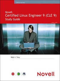 Cover Novell® Certified Linux® Engineer 9 (CLE 9) Study Guide