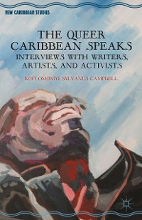 Cover The Queer Caribbean Speaks