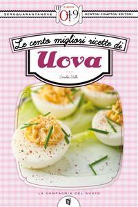 Cover Le cento migliori ricette di uova